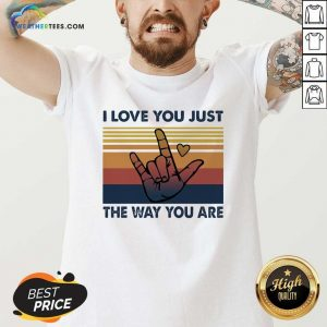 I Love You Just The Way You Are Vintage Retro V-neck - Design By Weathertees.com
