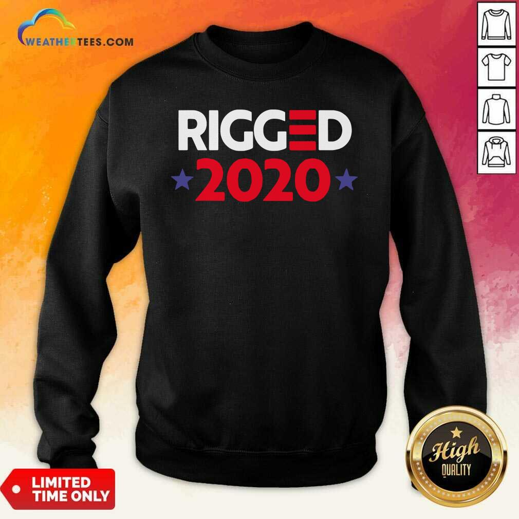 Rigged 2020 Election Voted Sweatshirt - Design By Weathertees.com