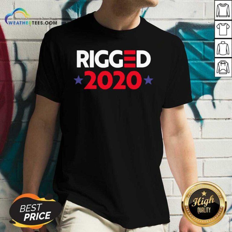 Rigged 2020 Election Voted V-neck - Design By Weathertees.com