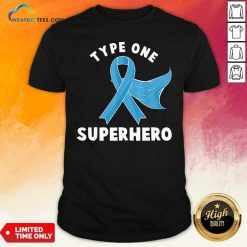 Type One Superhero Diabetes Awareness Diabetic Shirt - Design By Weathertees.com