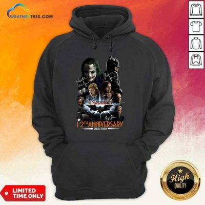 The Dark Knight 12th Anniversary 2008 2020 Signatures Hoodie - Design By Weathertees.com