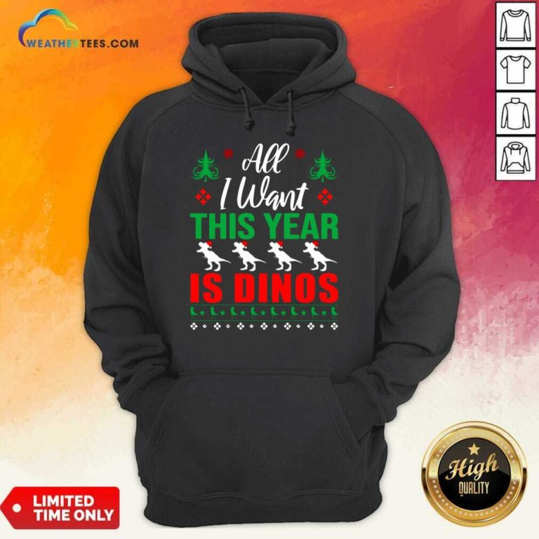 All I Want This Year Is Dinos Christmas Hoodie - Design By Weathertees.com