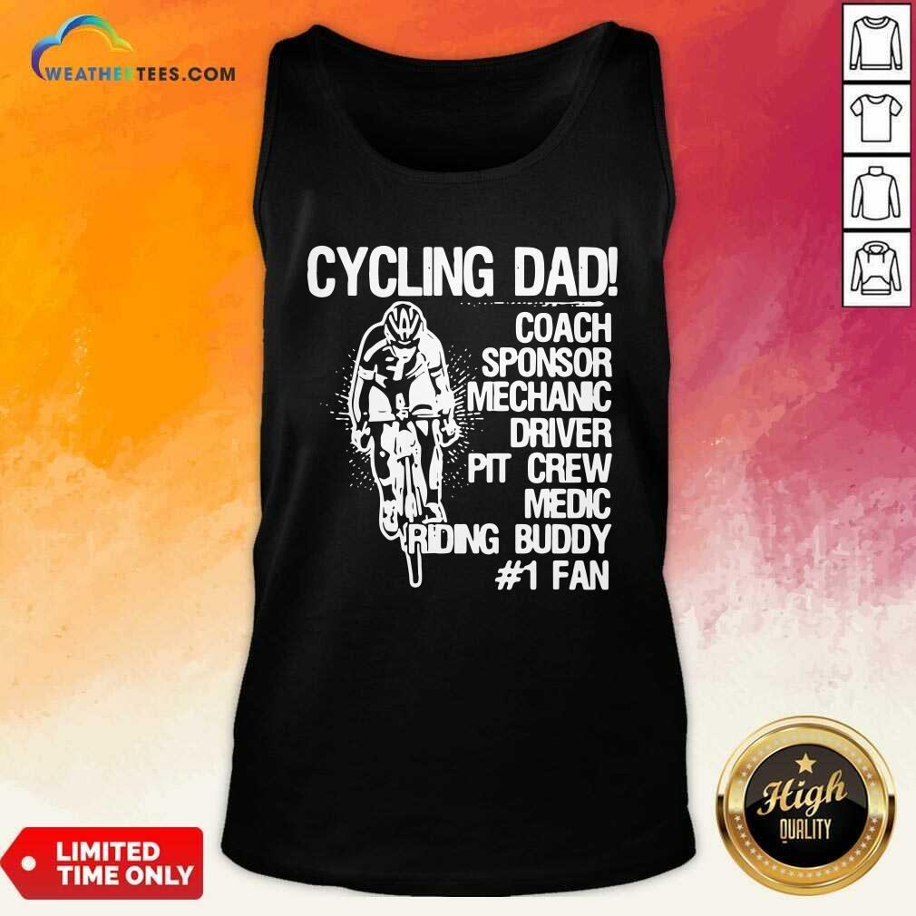 Cycling Dad Coach Sponsor Mechanic Driver Pit Crew Medic Riding Buddy Tank Top - Design By Weathertees.com