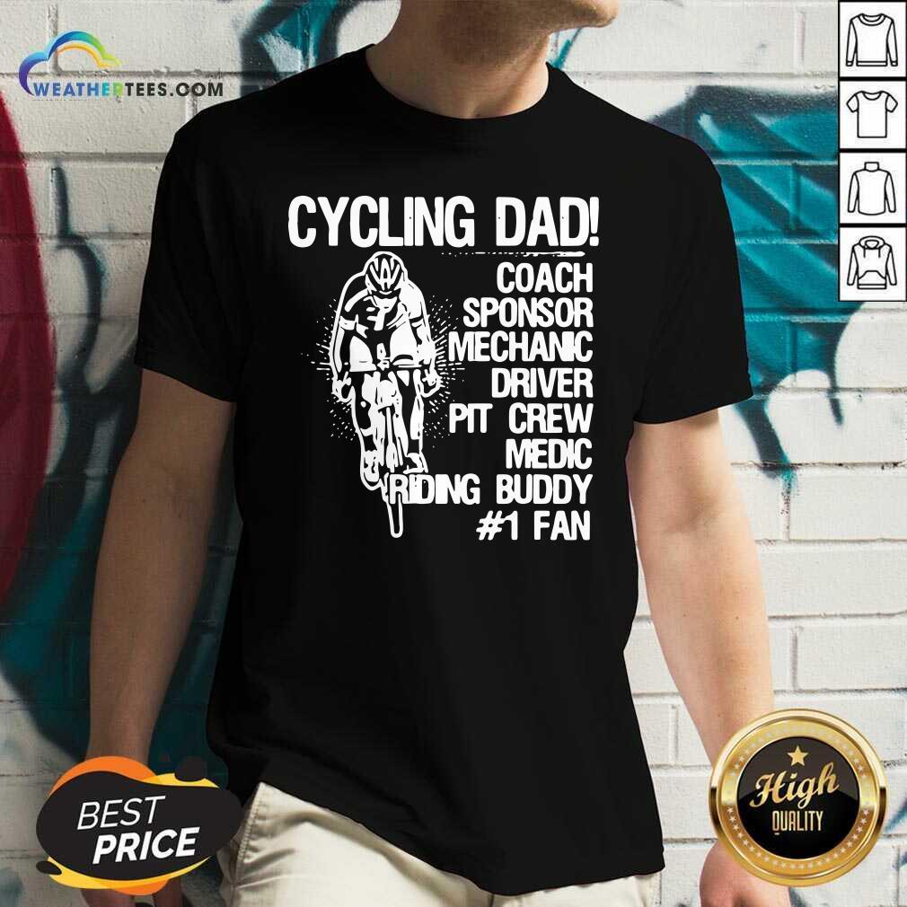 Cycling Dad Coach Sponsor Mechanic Driver Pit Crew Medic Riding Buddy V-neck - Design By Weathertees.com