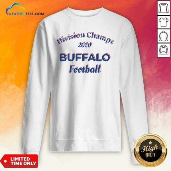 Division Champs 2020 Buffalo Bills Football Sweatshirt - Design By Weathertees.com