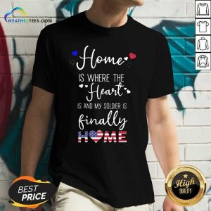 Home Is Where The Heart Is And My Soldier Is Finally Home American Flag V-neck - Design By Weathertees.com