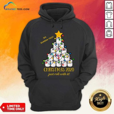 Oh Quaran-tree Toilet Paper Christmas 2020 Just Roll With It Christmas Hoodie - Design By Weathertees.com