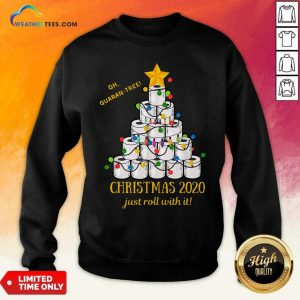 Oh Quaran-tree Toilet Paper Christmas 2020 Just Roll With It Christmas Sweatshirt - Design By Weathertees.com