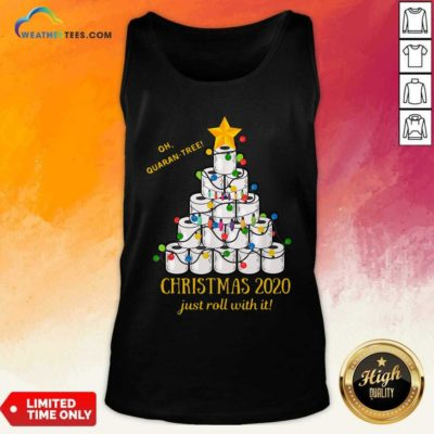 Oh Quaran-tree Toilet Paper Christmas 2020 Just Roll With It Christmas Tank Top - Design By Weathertees.com