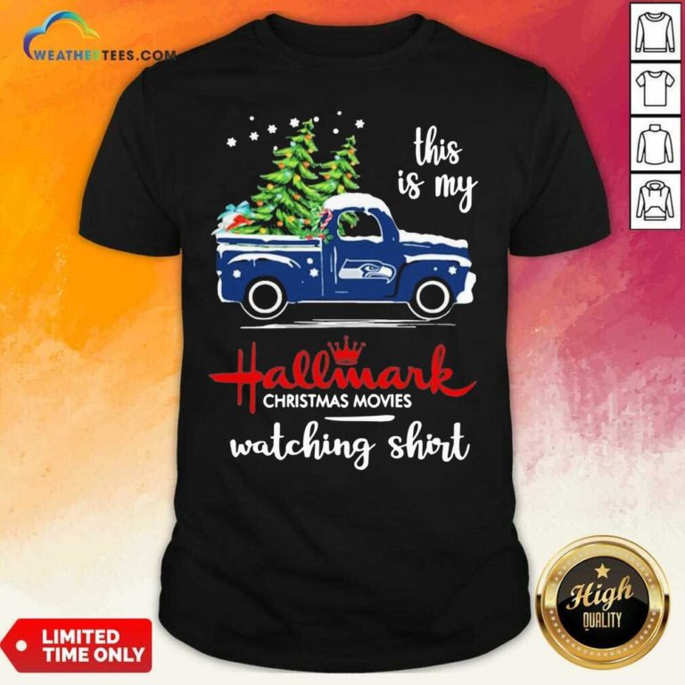 Seattle Seahawks This Is My Hallmark Christmas Movies Watching Shirt - Design By Weathertees.com