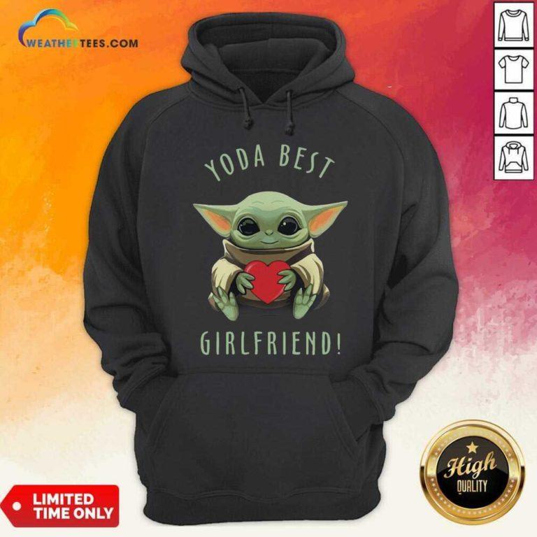 Baby Yoda Hug Heart Best Girlfriend Hoodie - Design By Weathertees.com