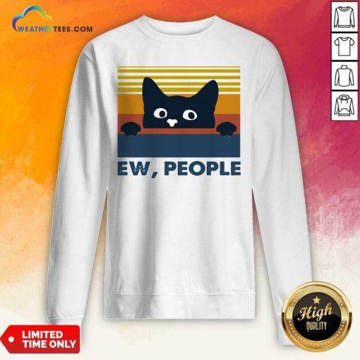 Black Cat Ew People Vintage Retro Sweatshirt - Design By Weathertees.com