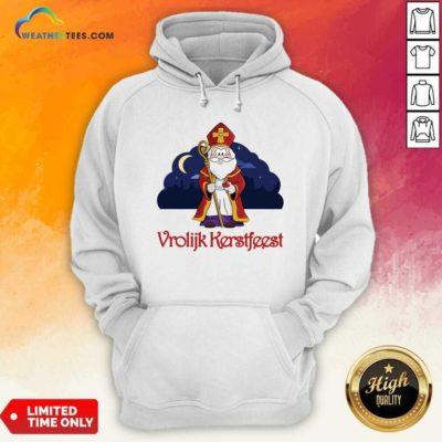 Dutch Vrolijk Kerstfeest Hoodie - Design By Weathertees.com