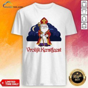 Dutch Vrolijk Kerstfeest Shirt - Design By Weathertees.com