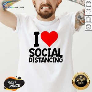 I Love Social Distancing V-neck - Design By Weathertees.com