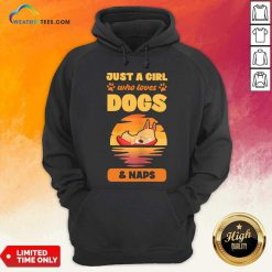 Just A Girl Who Loves Dogs And Naps Hoodie - Design By Weathertees.com