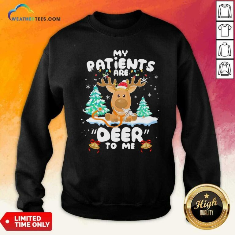 Reindeer My Patients Are Beer To Me Christmas Sweatshirt - Design By Weathertees.com