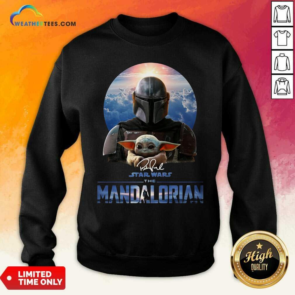 Star Wars The Mandalorian And Baby Yoda Signature Sweatshirt - Design By Weathertees.com