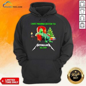 The Grinch And Dog I Just Wanna Listen To Metallica All Day Hoodie - Design By Weathertees.com