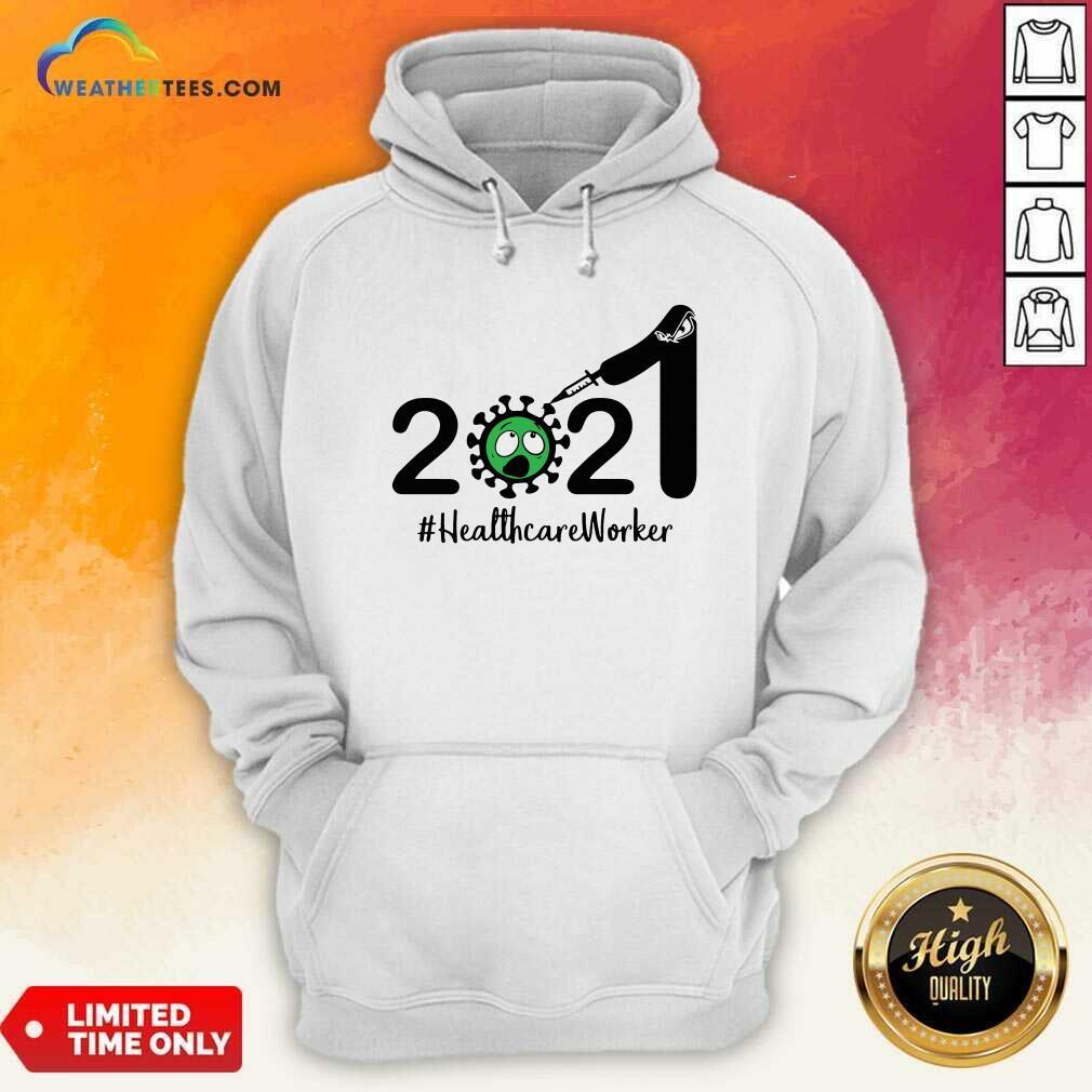 2021 Coronavirus #Healthcare Worker Hoodie - Design By Weathertees.com