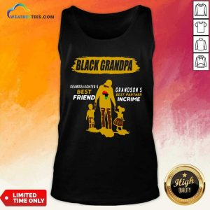 Black Grandpa Granddaughter's Best Friend Grandson' Best Partner In Crime Tank Top - Design By Weathertees.com