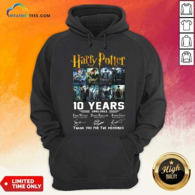 Harry Potter 10 Years 2001 2011 Thank You For The Memories Signatures Hoodie - Design By Weathertees.com