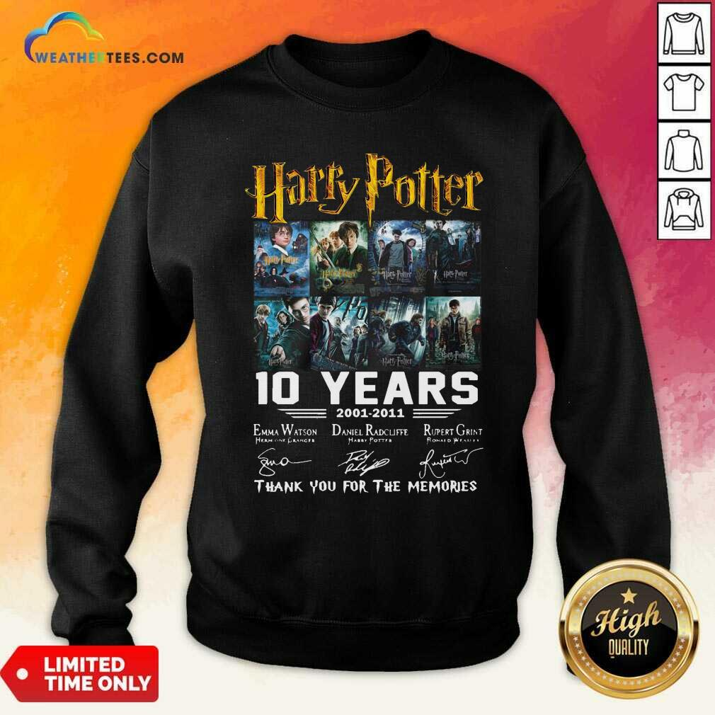 Harry Potter 10 Years 2001 2011 Thank You For The Memories Signatures Sweatshirt - Design By Weathertees.com