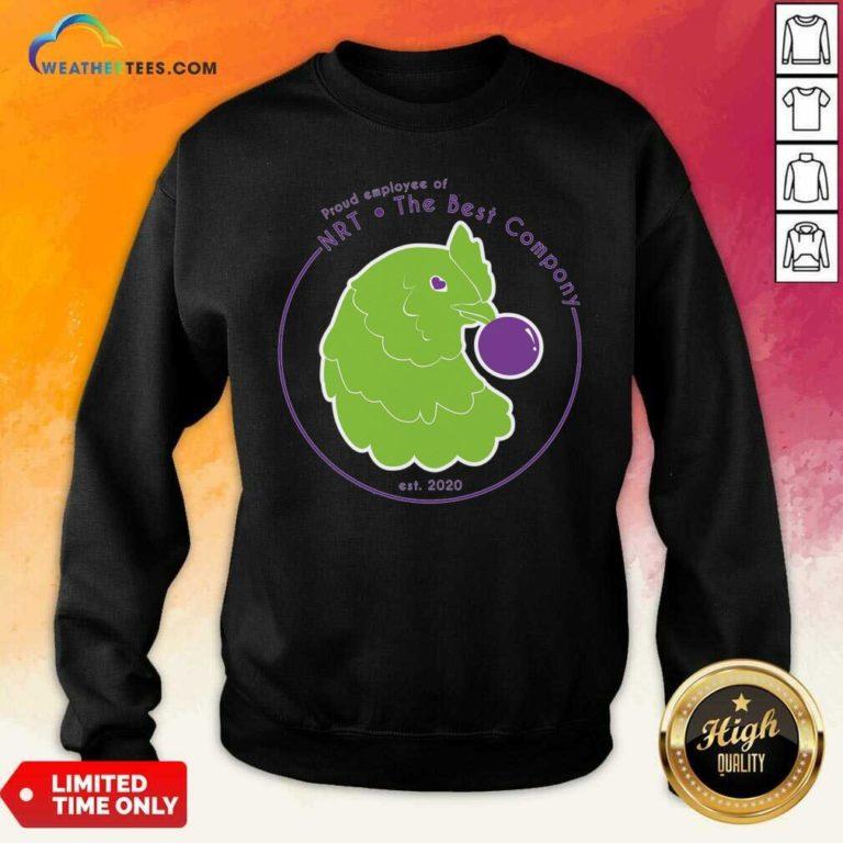 NRT Employee The Best Compony Chicken Sweatshirt - Design By Weathertees.com