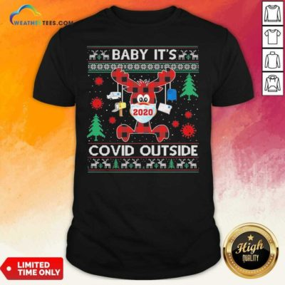 Reindeer Face Mask 2020 Baby It's Covid Outside Ugly Christmas Shirt - Design By Weathertees.com