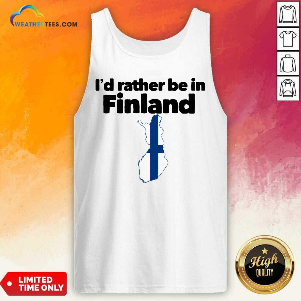 I'd Rather Be In Finland Tank Top - Design By Weathertees.com