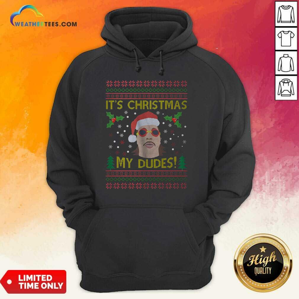 Jimmy Here It's Christmas My Dudes Ugly Christmas Hoodie - Design By Weathertees.com