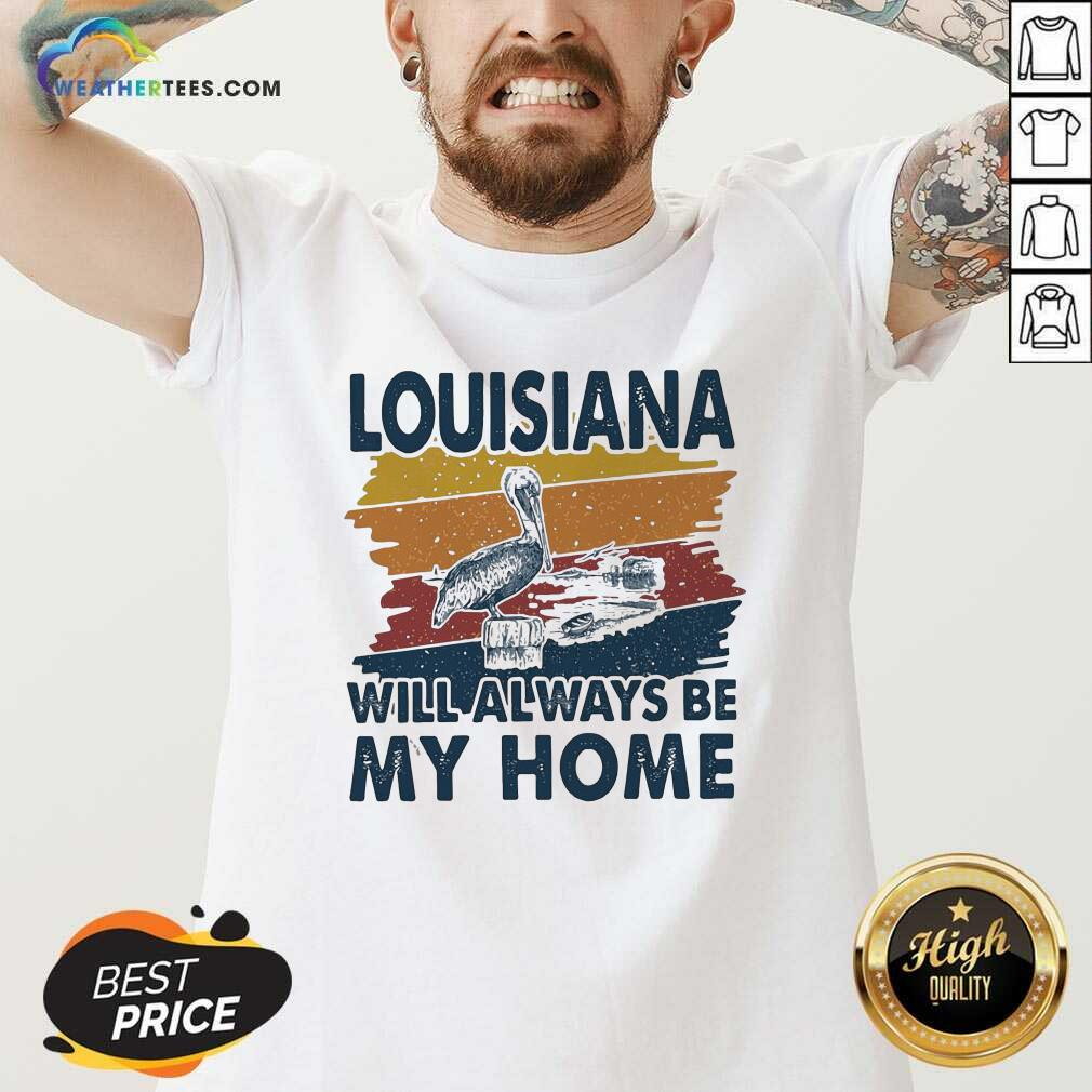 Louisiana Will Always Be My Home Vintage Retro V-neck - Design By Weathertees.com