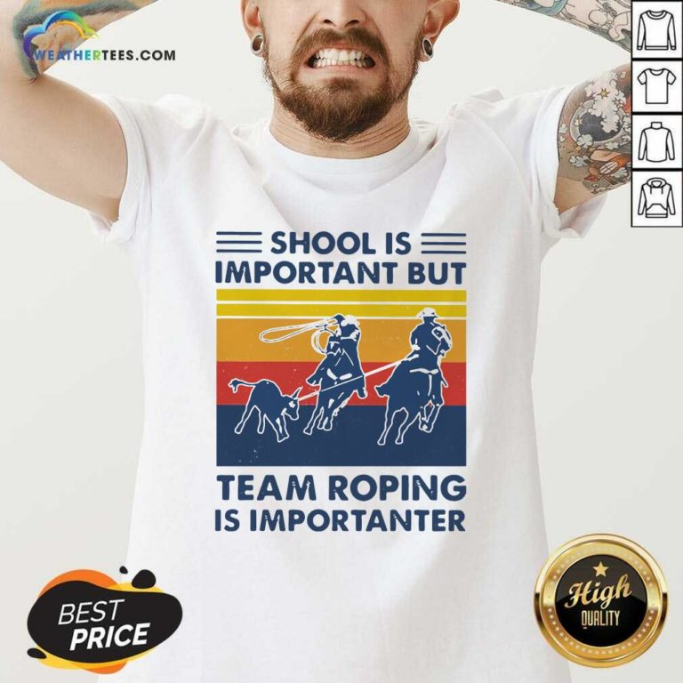 School Is Important But Team Roping Is Importanter Vintage Retro V-neck - Design By Weathertees.com
