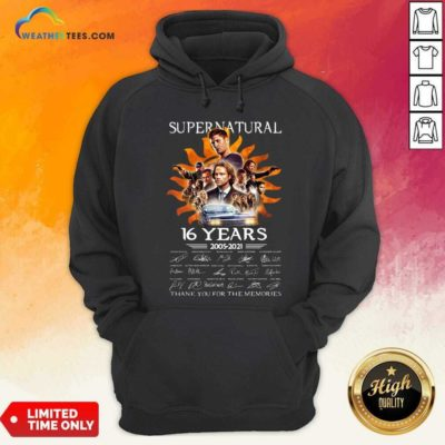 Supernatural 16 Years 2005 2021 Thank You For The Memories Signatures Hoodie - Design By Weathertees.com