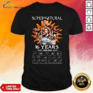 Supernatural 16 Years 2005 2021 Thank You For The Memories Signatures Shirt - Design By Weathertees.com