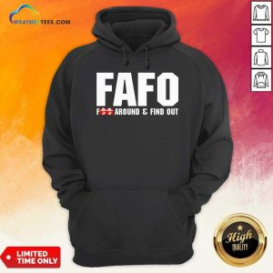 Fafo Fuck Around And Find Out Hoodie - Design By Weathertees.com