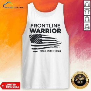 Frontline Warrior Nurse Practitioner American Flag Tank Top - Design By Weathertees.com
