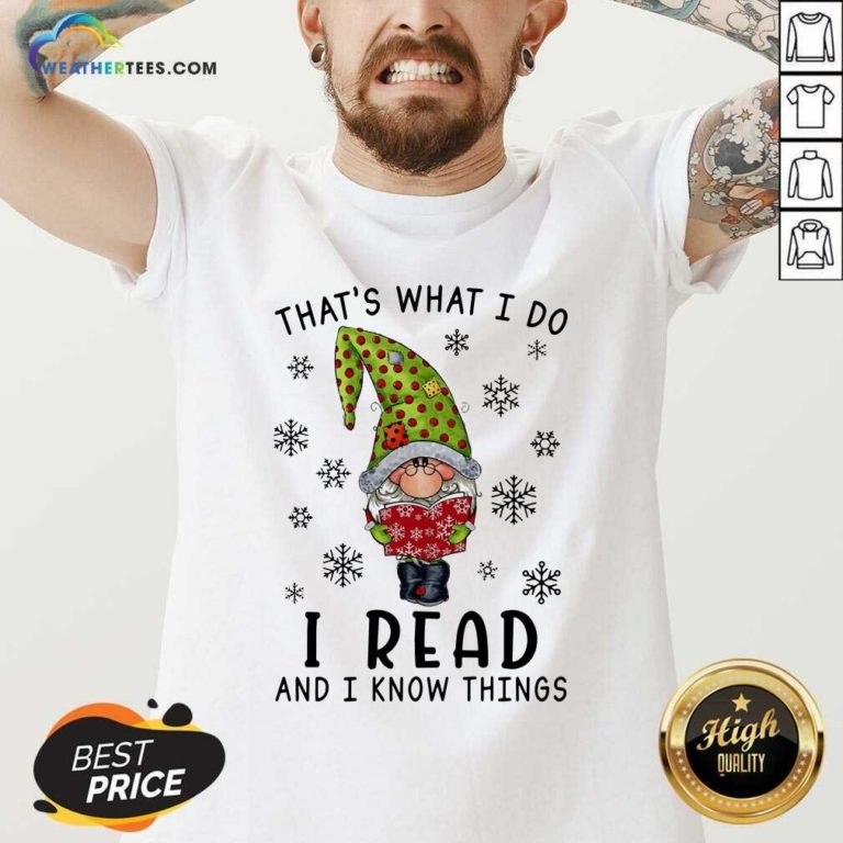Gnome Reading Books That's What I Do I Read And I Know Things V-neck - Design By Weathertees.com
