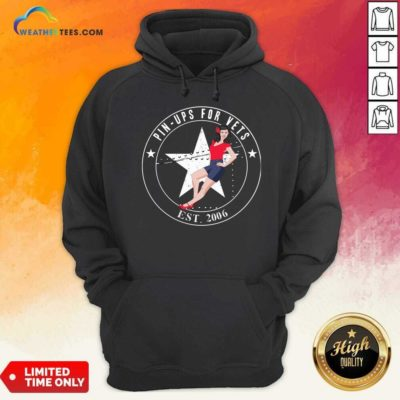 Pin Ups For Vets Est 2006 Hoodie - Design By Weathertees.com