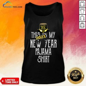 This Is My New Year 2021 Pajama Tank Top - Design By Weathertees.com