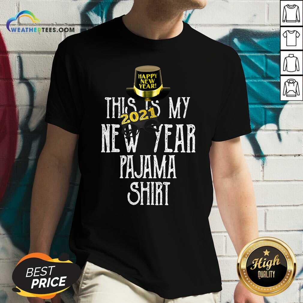 This Is My New Year 2021 Pajama V-neck - Design By Weathertees.com
