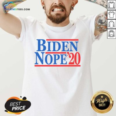 Biden Nope 2020 President Election V-neck - Design By Weathertees.com