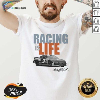 Dale Earnhardt Racing Is Life Signature V-neck - Design By Weathertees.com