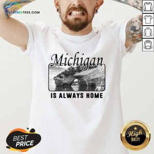 Michigan Is Always Home National Political V-neck - Design By Weathertees.com