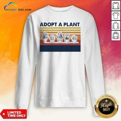 Adopt A Plant Vintage Retro Sweatshirt - Design By Weathertees.com