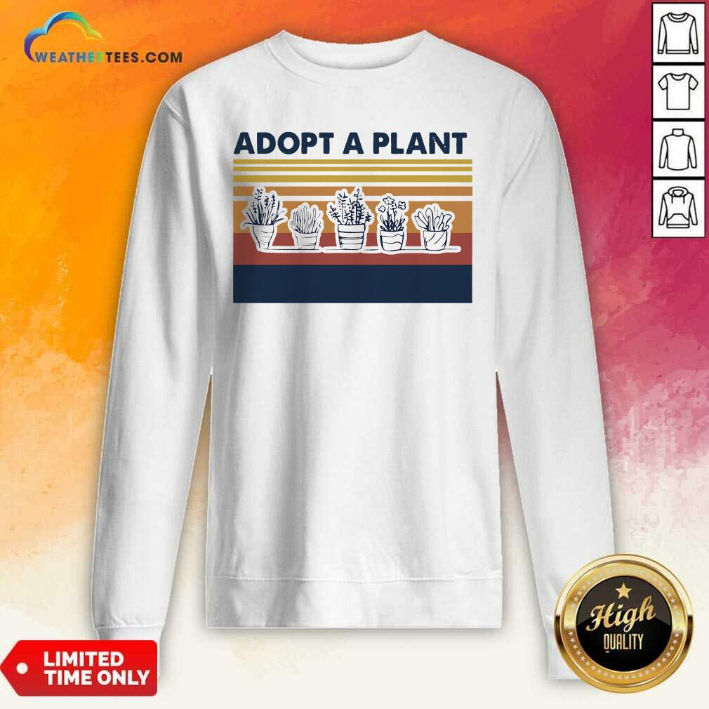 Adopt A Plant Vintage Retro Sweatshirt - Design By Weathertees.com