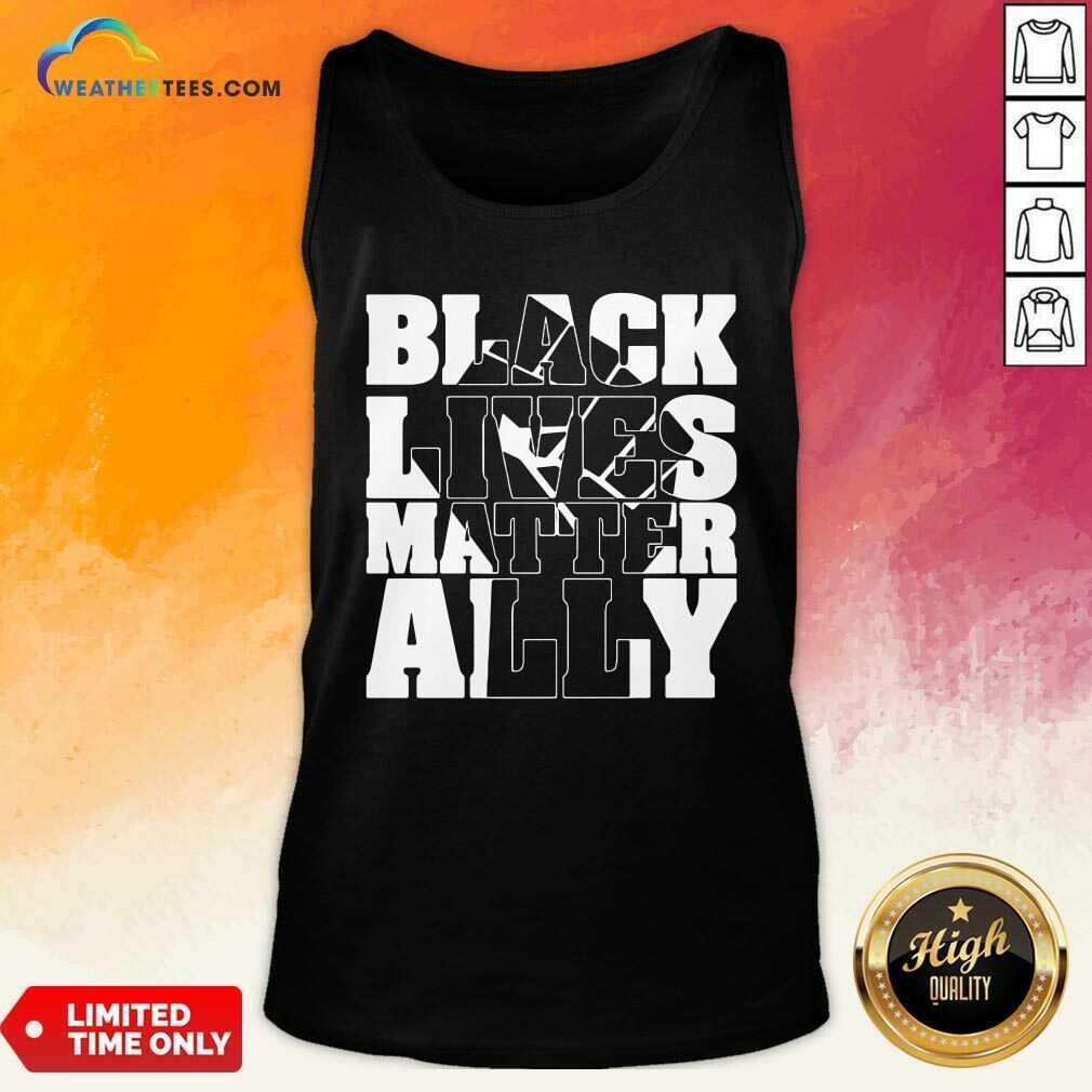 Black Lives Matter Ally White Tank Top - Design By Weathertees.com