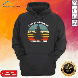 Crocin Around The Christmas Tree Xmas Vintage Retro Hoodie - Design By Weathertees.com