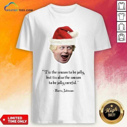 It's The Season To Be Jolly Boris Jumper Boris Johnson Christmas Shirt - Design By Weathertees.com