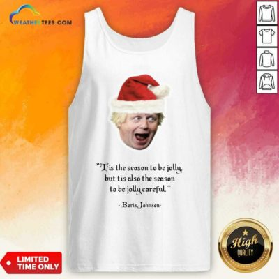 It's The Season To Be Jolly Boris Jumper Boris Johnson Christmas Tank Top - Design By Weathertees.com